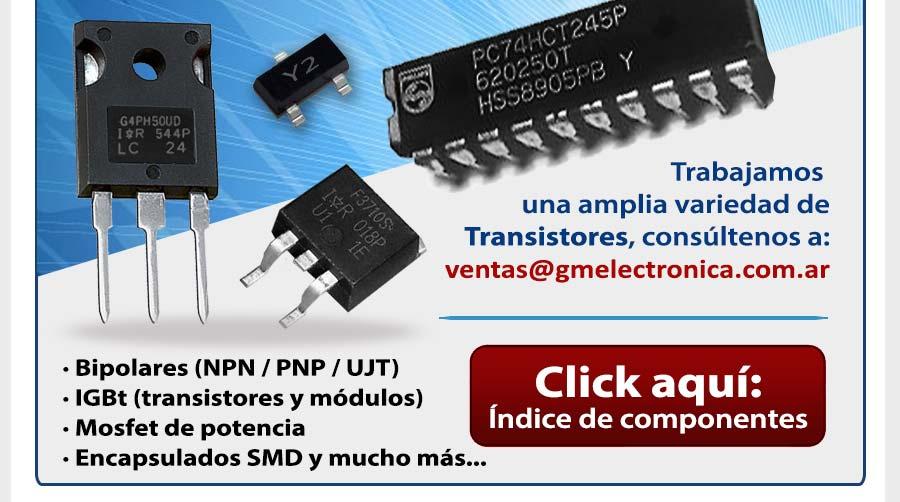Transistores en Argentina - Para más información visite www.gmelectronica.com.ar